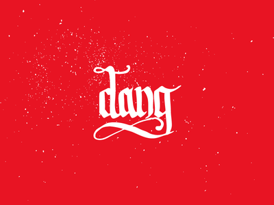Dang dang red white hand lettering texture blackletter