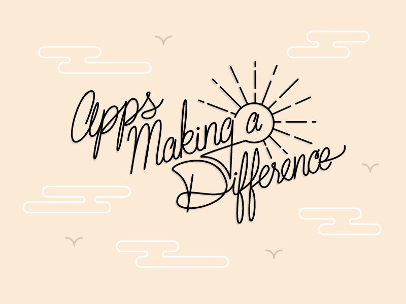 Apps Making a Difference infographic mobile hand lettering sun lettering typography clouds sky script type