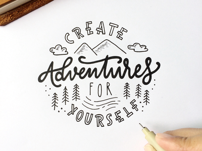 Create adventures for yourself monoline logo lettering typography hand lettering