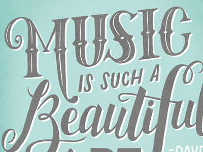 Music Is Such A Beautiful Art Lettering
