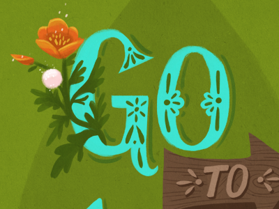 Go To Nature lettering handlettering