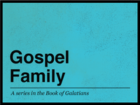 Gospel Family - Sermon Art