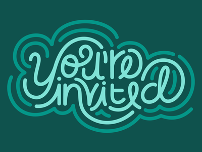 You're Invited playful lettering artist lettering art hand lettering cute illustration hand type handlettering digital illustration design cute adorable