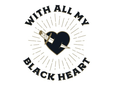 With All My Black Heart