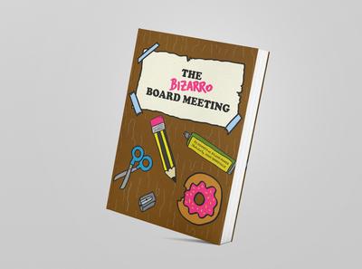 Book - Bizarre Board Meeting