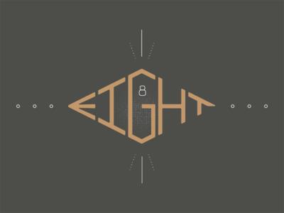 Eight type design graphic  design branding eight illustration logo typography lettering