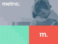 Metric Rebrand