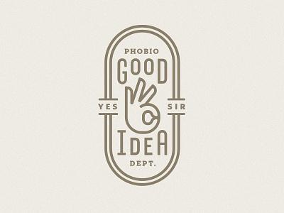 Good Idea Dept. good idea department seal badge hand ok yes yep oval