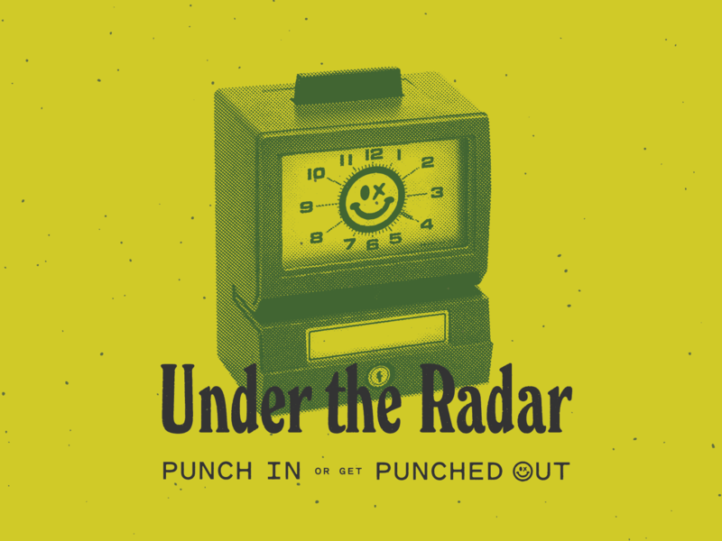 Bryan B. Butler's PUNCH OUT promo winston elongated xerox sticker halftone time card punch out punch in clock time clock under the radar mr. yuk smiley face happy face talk austin aiga poster