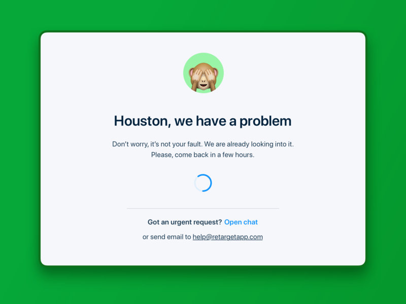 500 HTML error. RetargetApp ui interface ux product design problem server down loader html 5 html error error 500 error