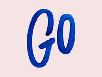 Go! Go! Go!
