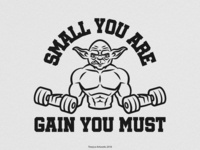 Small you are, Gain you Must