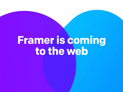 Framer is coming to the web code interface ui comments sharing collaboration prototype web design framer