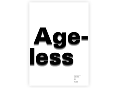 Ageless Type | Poster Series