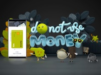 Do Not Use Money