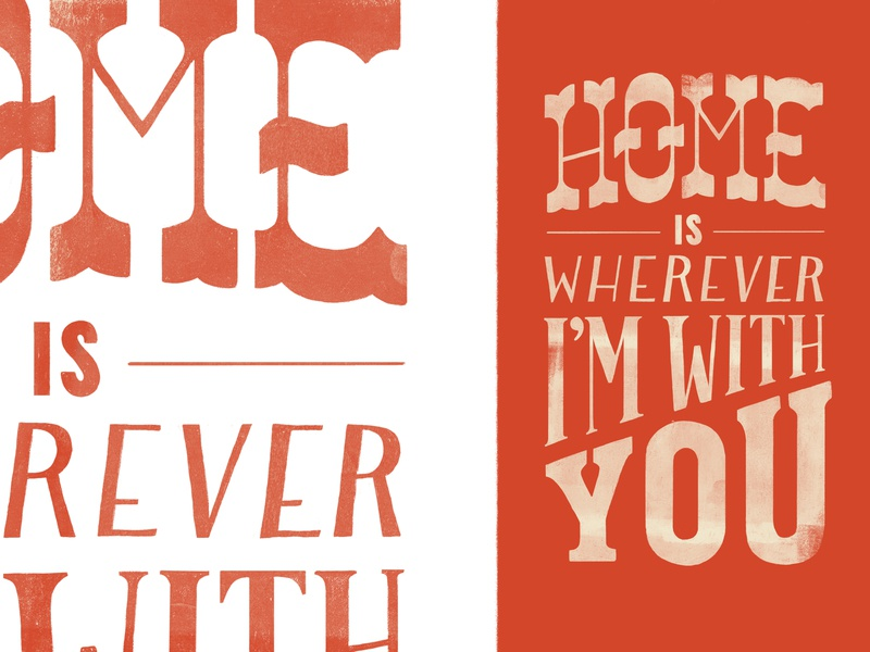 Home is wherever design illustration orange hand-drawn type hand-drawn letters typography texture hand-lettering lettering