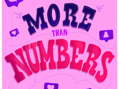 More Than Numbers pink optimism positive instagram social media typography vector type lettering illustration design hand lettering