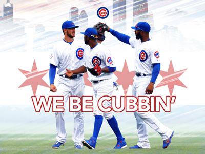We Be Cubbin'