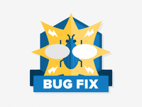 Bug Fix Badge