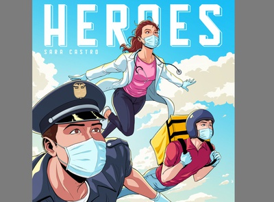 Sara Castro - Heroes coronavirus covid19 character design art direction album cover music design panama illustration