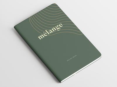 Mélange | Recipe Book stationary food green vegan book brand identity branding