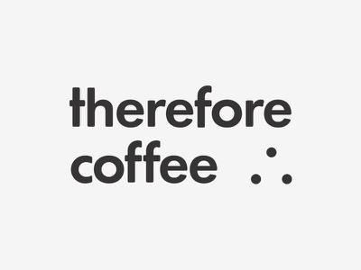 Therefore Coffee simple design therefore coffee logomark icon type logo