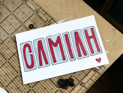 camiah Sign heart hand-drawn hand drawn camiah lettering