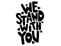 We Stand with You heart illustration hand-drawn hand drawn camiah lettering