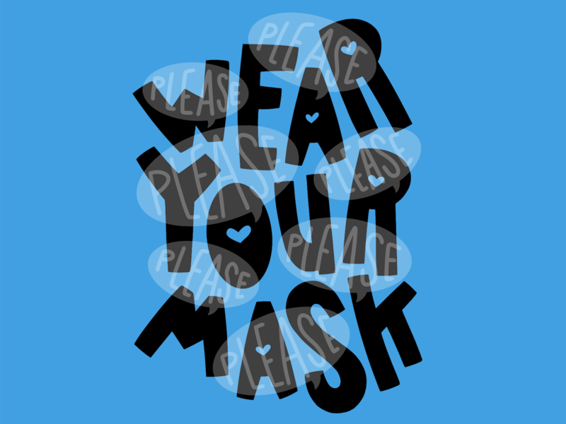 Please Wear Your Mask heart illustration hand-drawn hand drawn camiah lettering