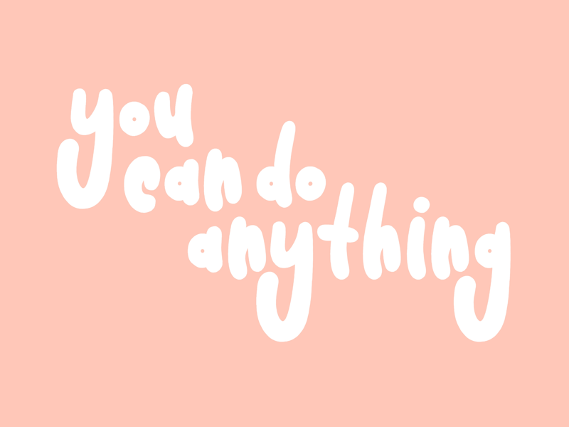 You Can Do Anything lettering hand-drawn camiah