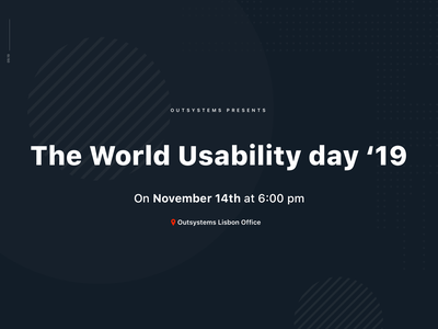 World Usability Day 2019 @ OutSystems lisbon networking talk conference ui ux worldusabilityday event outsystems