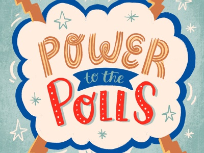Power to the Polls presidential election govote election 2020 election power to the polls election day voting vote typography type art type handlettering lettering procreate digital art illustration