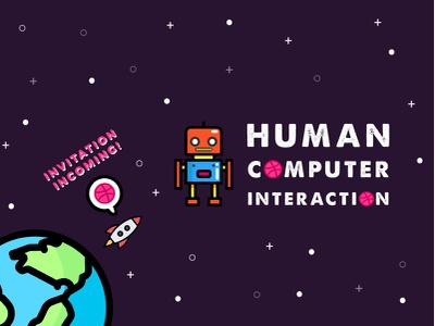Dribbble - Human Computer Interaction rocket earth robot space invitation hci invite dribbble design ux ui