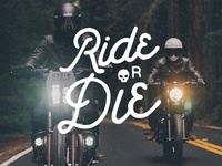 Ride or Die