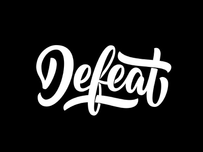 Defeat typography type defeat vector handlettering calligraphy
