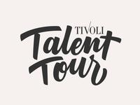 Tivoli Talent Tour