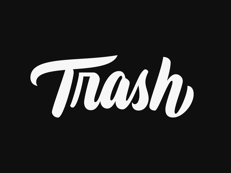 Trash moderncalligraphy trash customtype lettering typography vector type calligraphy handlettering