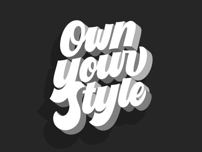 Own Your Style Vector painting canvas shadow 3d customtype lettering typography vector type calligraphy handlettering