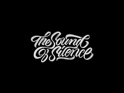 The sound of silence music typography handmade texture black lettering calligraphy