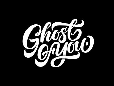 Ghost of You - B&W vectors branding brand logotype type handmade typography