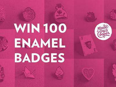 Win 100 Enamel Badges badges madebycooper enamel