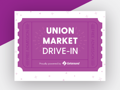 Union Market Drive In Event Flyer free admission cars summer ticket movies keepsake drive in