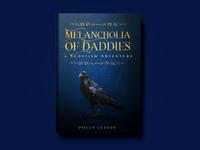 """""""Melancholia of Daddies"""" - cover design"""