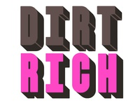 Logo sketch for DIRT RICH
