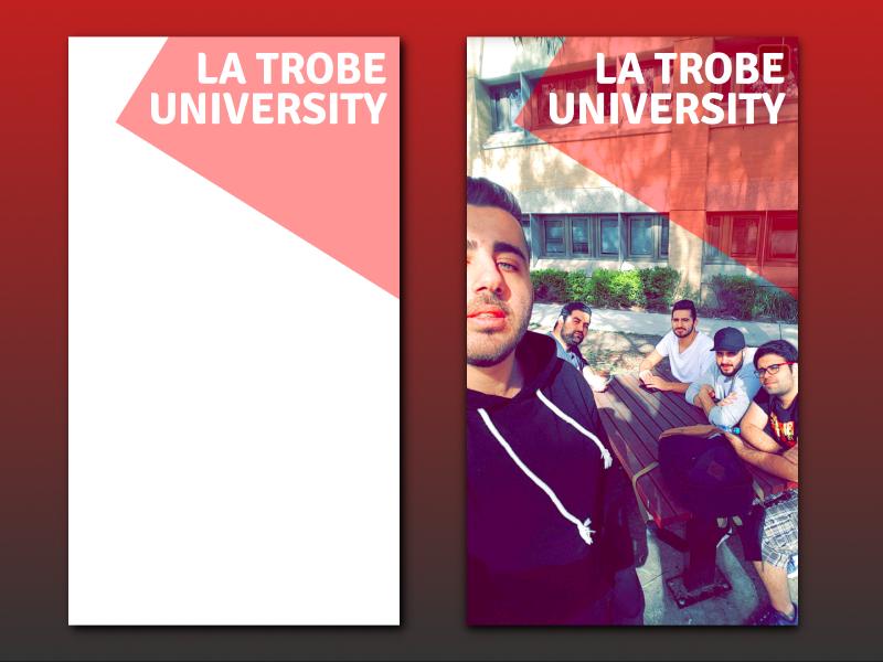 LaTrobe University Snapchat Filter filter ui university geofilter snapchat