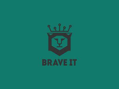 Brave It