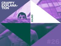 """Zajno Weekly Music Playlist """"Crappy Explanation"""" #26"""