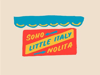 NYC sign illustration lettering sign paint sign restaurant nolita little italy soho