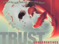 Trust Conservatives