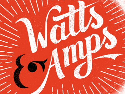 Watts & Amps light power logo distressed red festival music texture typography lettering